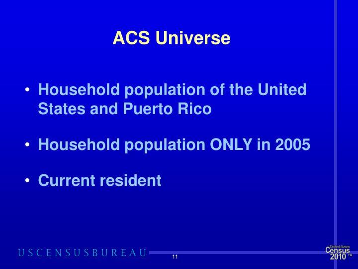 ACS Universe