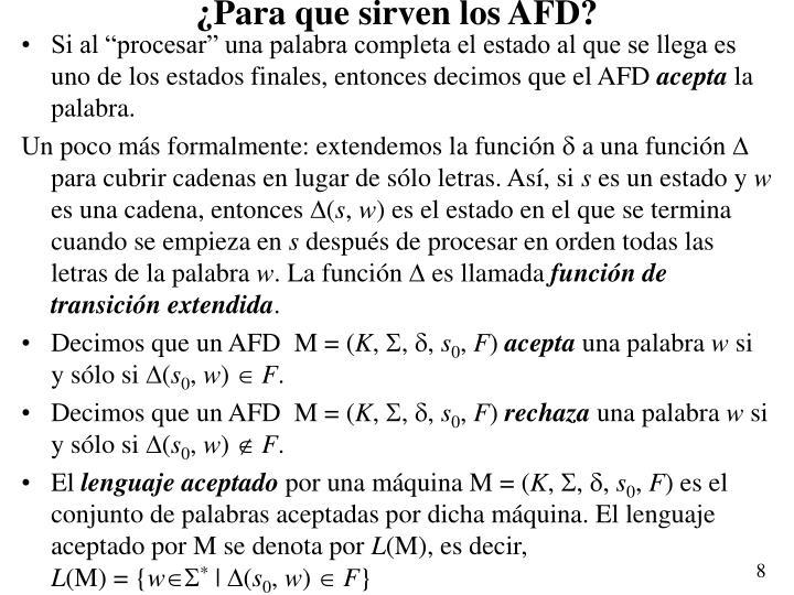 ¿Para que sirven los AFD?