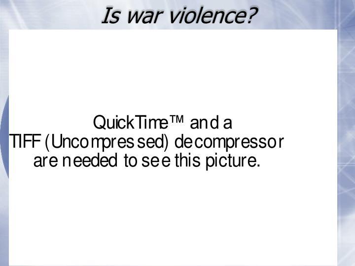 Is war violence?