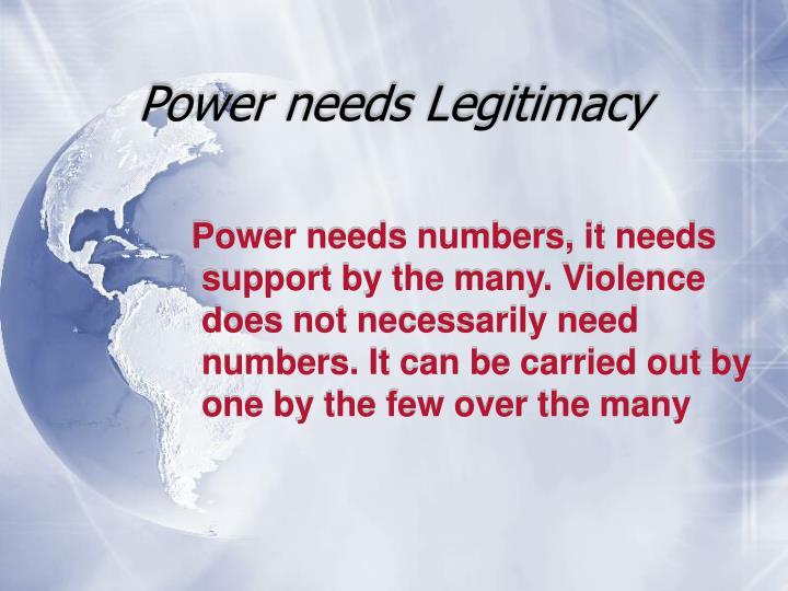 Power needs Legitimacy