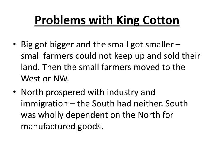 Problems with King Cotton