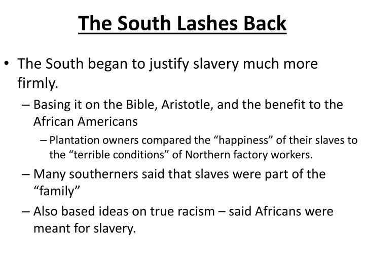 The South Lashes Back