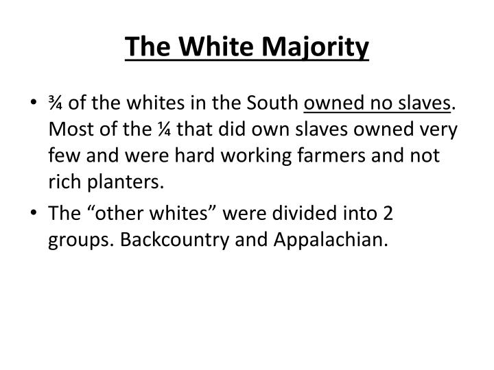 The White Majority