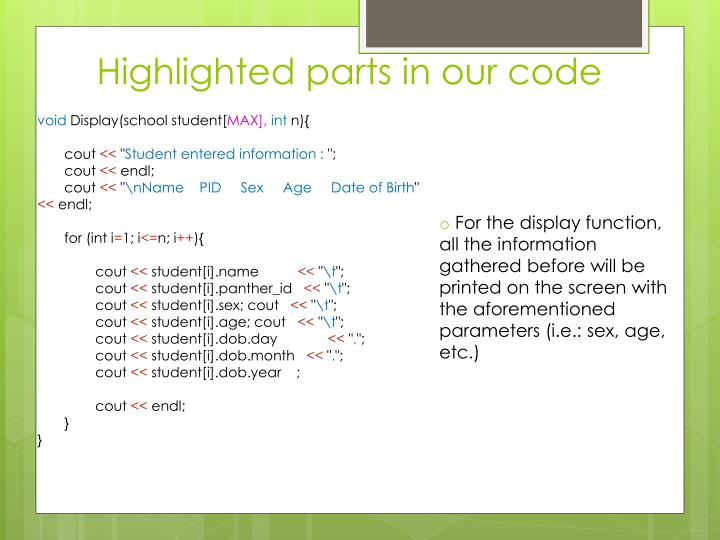 Highlighted parts in our code