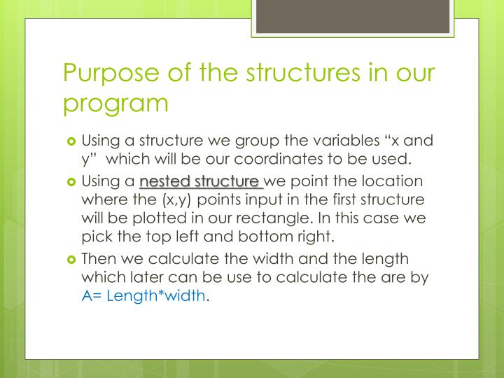 Purpose of the structures in our program
