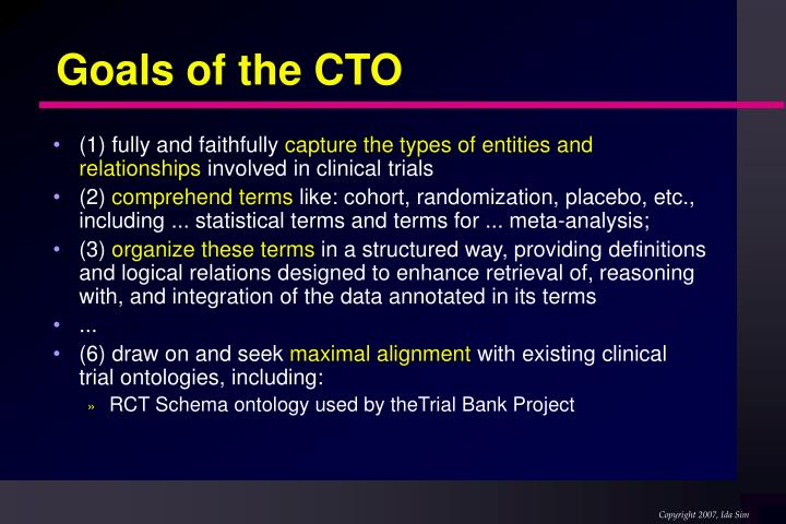 Goals of the cto
