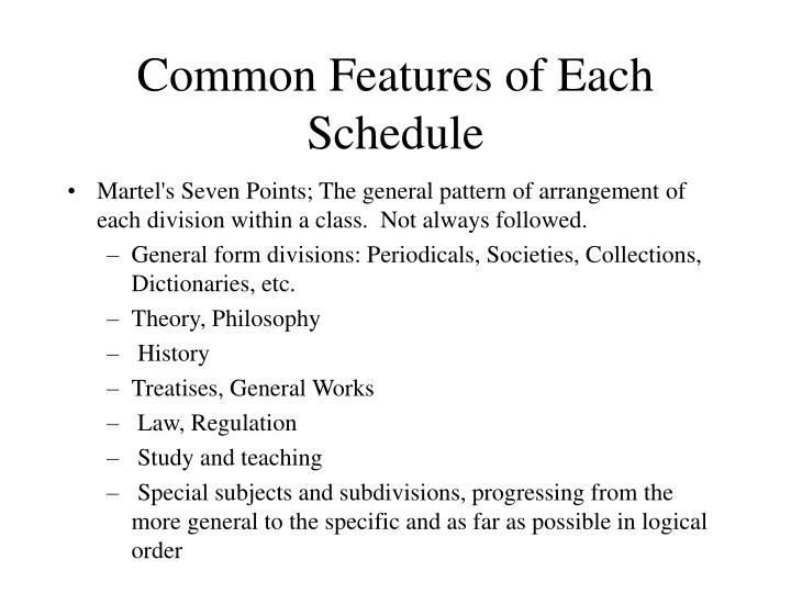 Common Features of Each Schedule