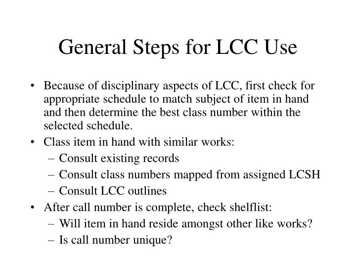 General Steps for LCC Use