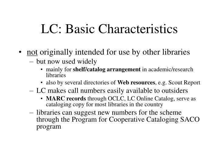 LC: Basic Characteristics