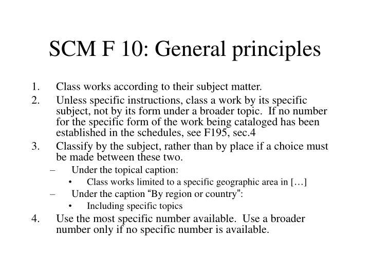 SCM F 10: General principles