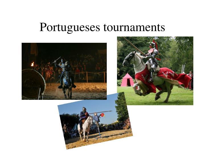 Portugueses tournaments