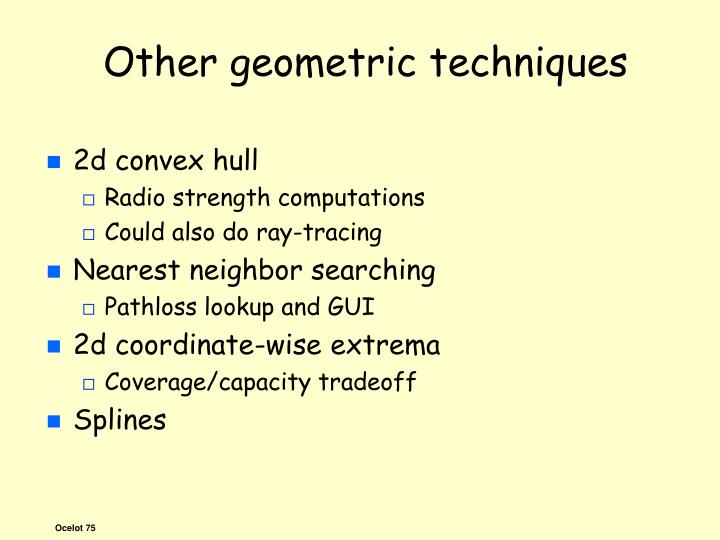Other geometric techniques