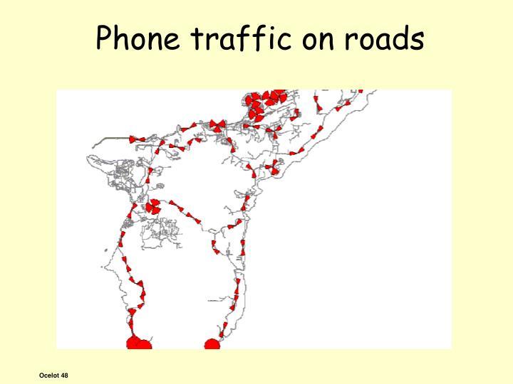 Phone traffic on roads