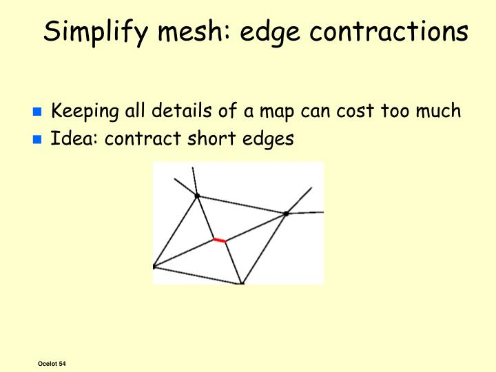 Simplify mesh: edge contractions