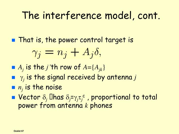 The interference model, cont.