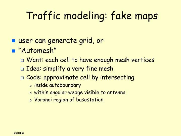 Traffic modeling: fake maps