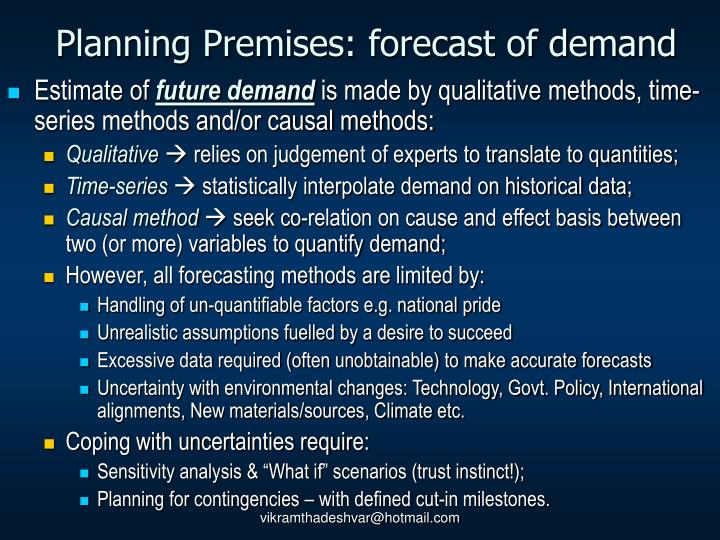 Planning Premises: forecast of demand
