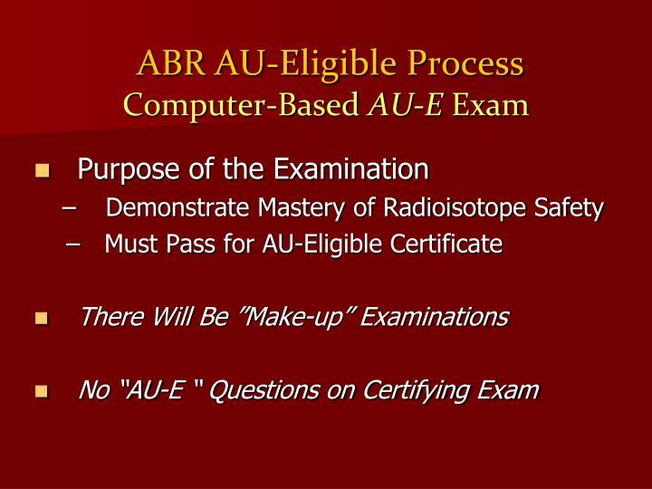 ABR AU-Eligible Process