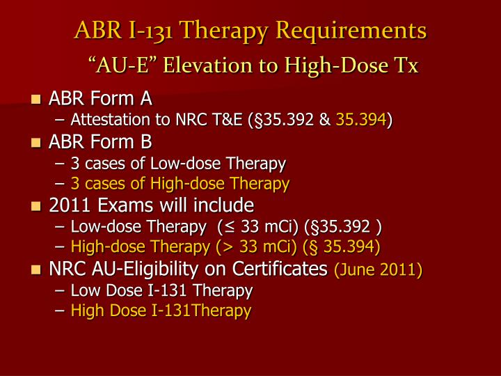 ABR I-131 Therapy Requirements
