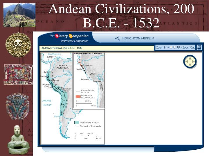 Andean Civilizations, 200 B.C.E. - 1532