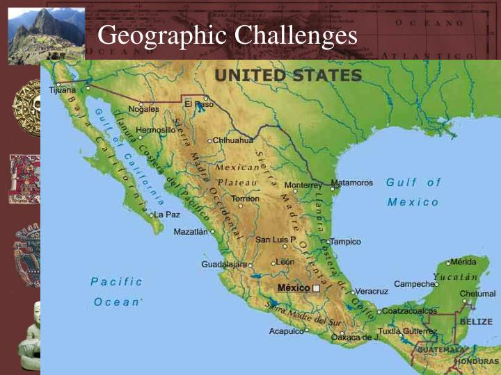 Geographic Challenges