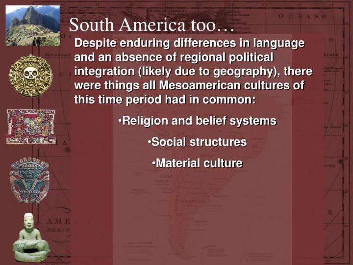 South America too…