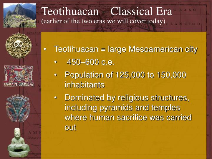 Teotihuacan – Classical Era
