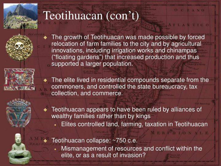Teotihuacan (con't)