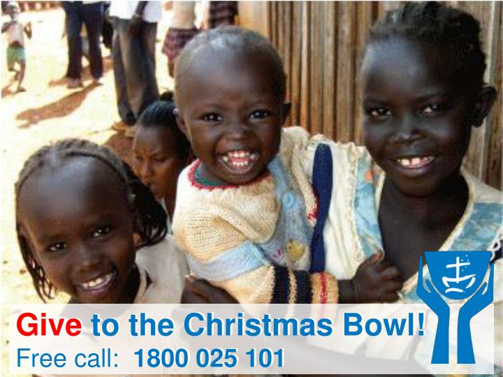 Give to the Christmas Bowl!