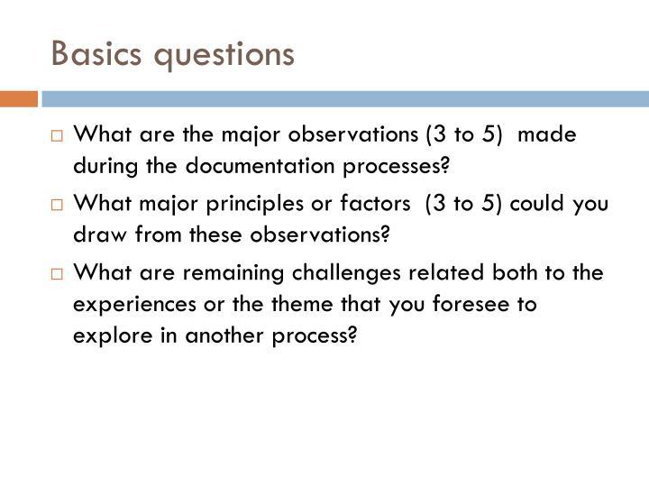 Basics questions