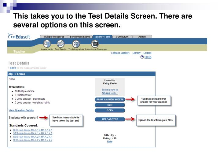 This takes you to the Test Details Screen. There are several options on this screen.