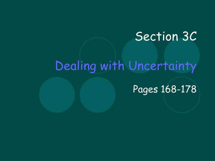 section 3c dealing with uncertainty
