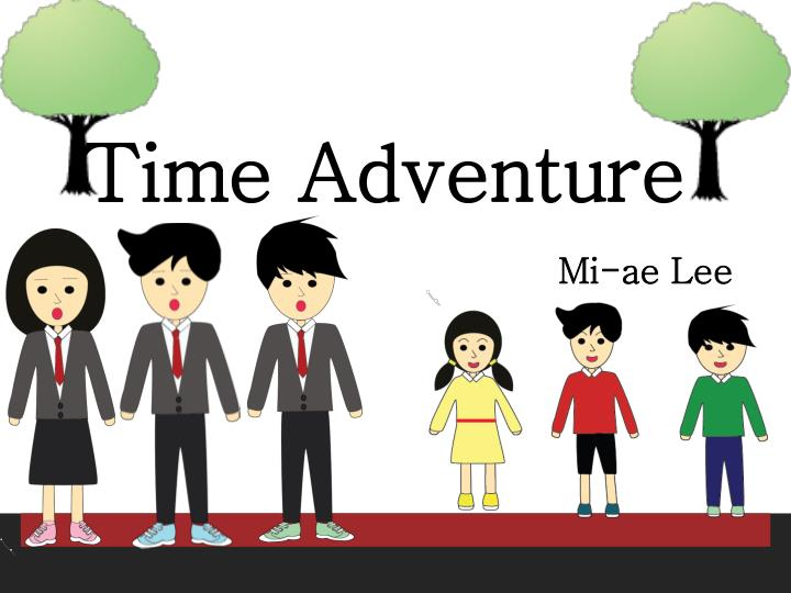 Time adventure