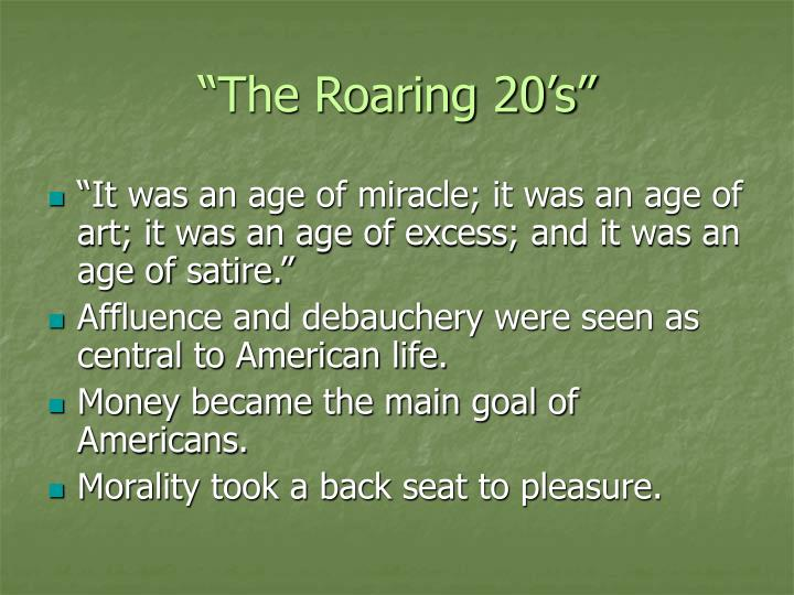 """The Roaring 20's"""