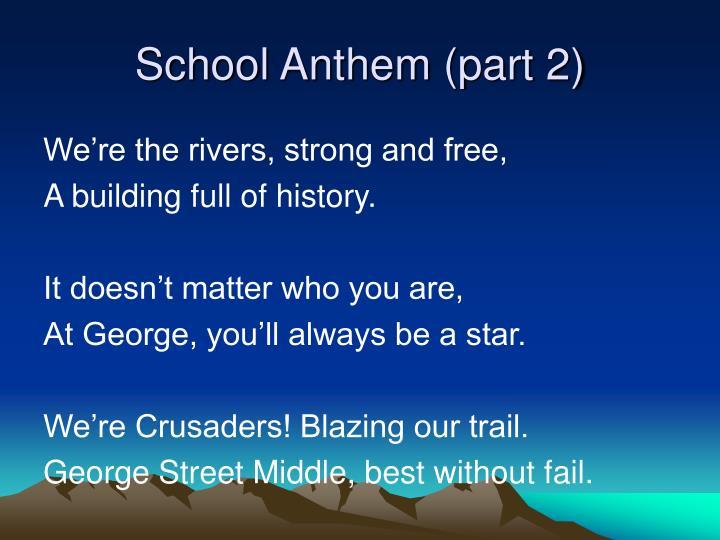 School Anthem (part 2)