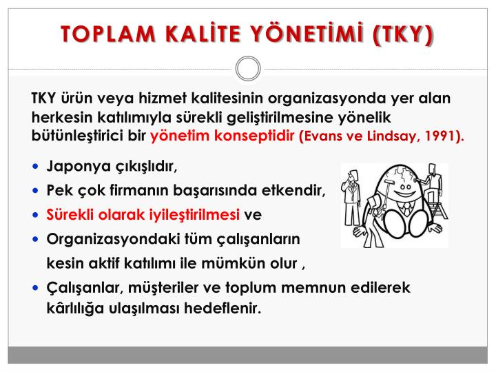 TOPLAM KALİTE YÖNETİMİ (TKY)