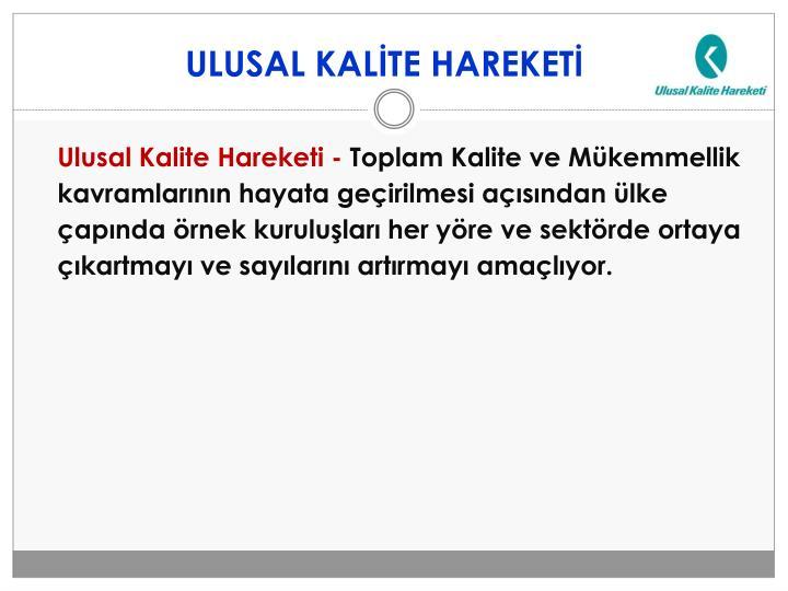 ULUSAL KALİTE HAREKETİ