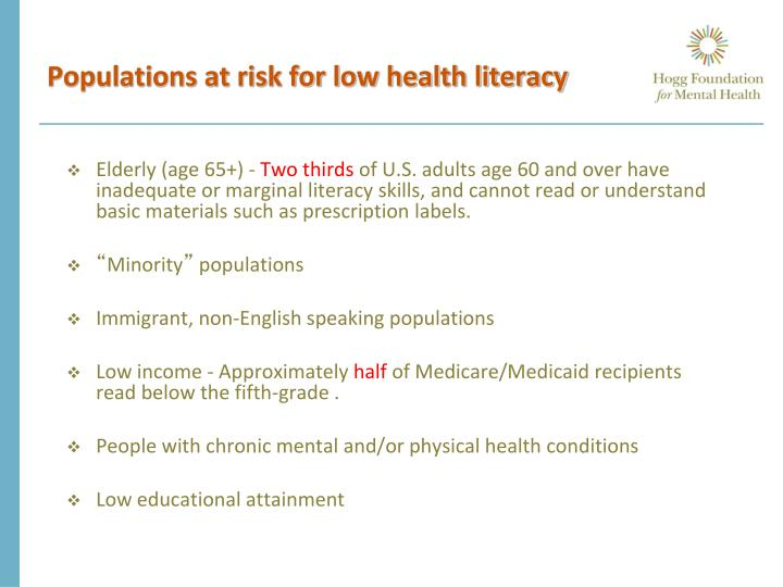 Populations at risk for low health literacy