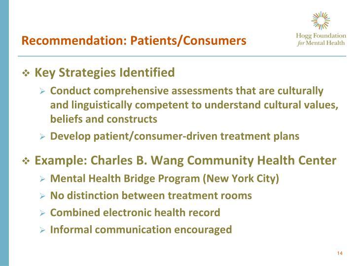 Recommendation: Patients/Consumers