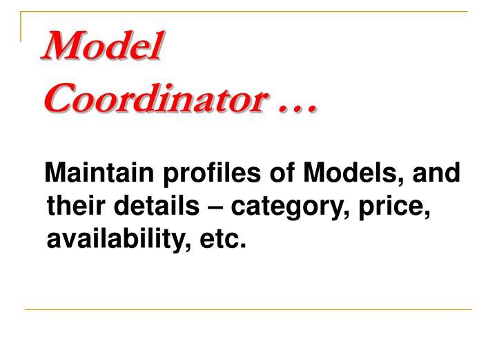Model        Coordinator …
