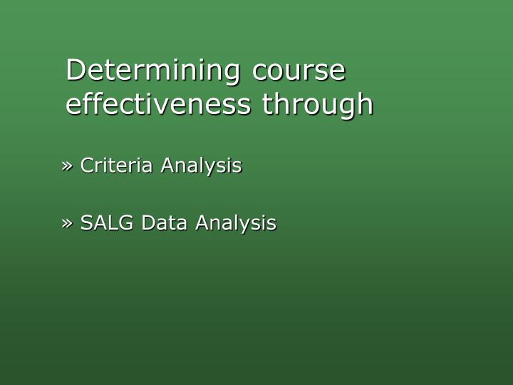 Determining course effectiveness through