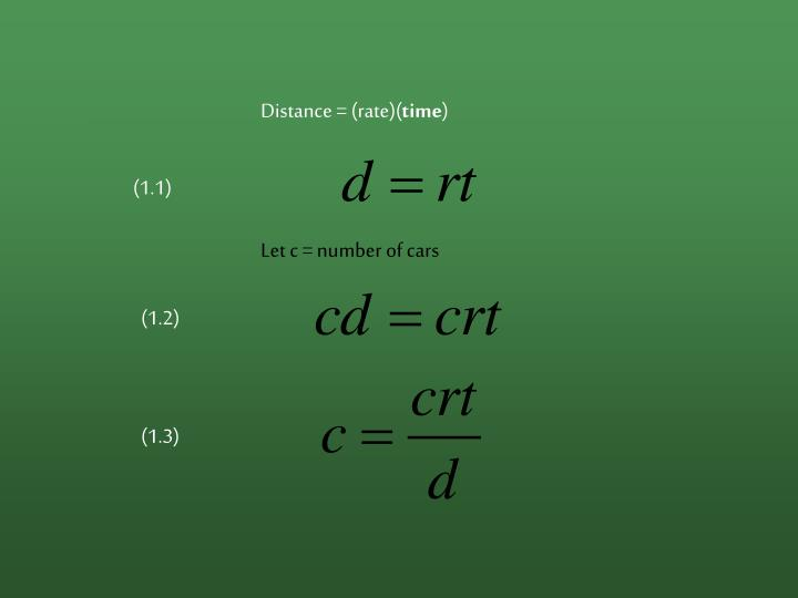 Distance = (rate)(