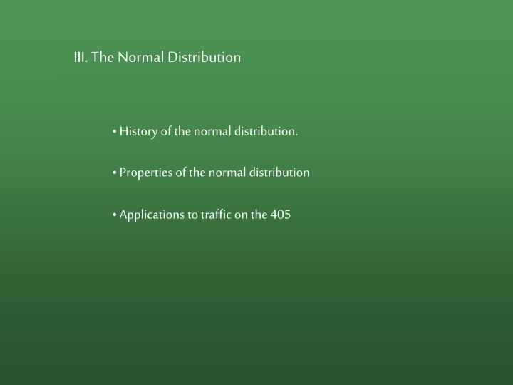 III. The Normal Distribution