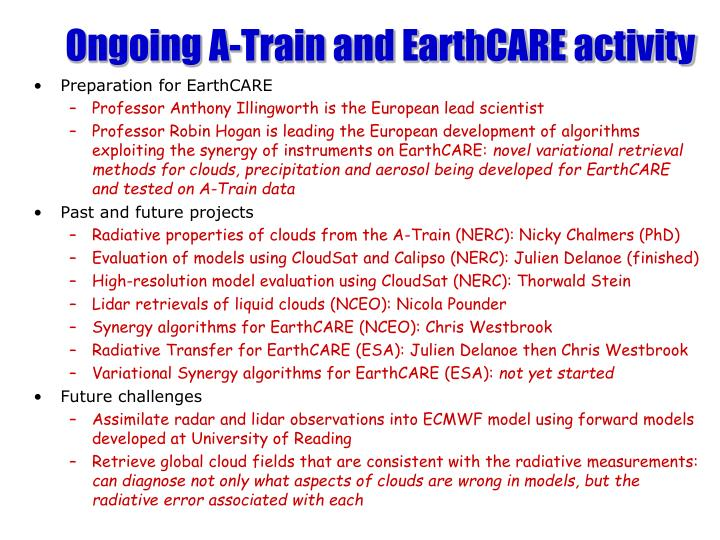 Ongoing A-Train and EarthCARE activity