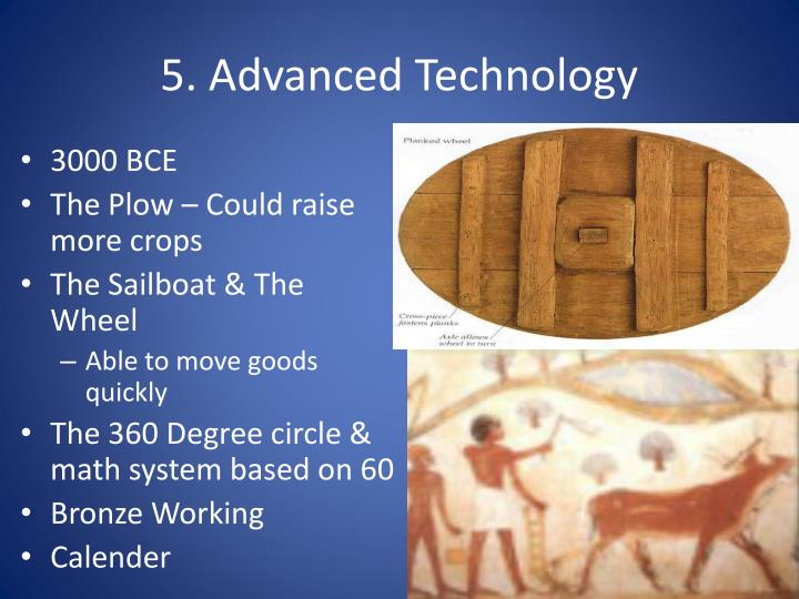 5. Advanced Technology