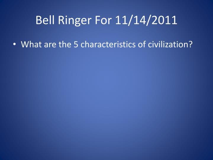 Bell Ringer For 11/14/2011