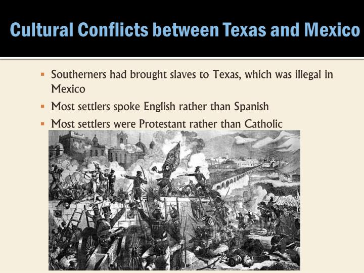 Cultural Conflicts between Texas and Mexico