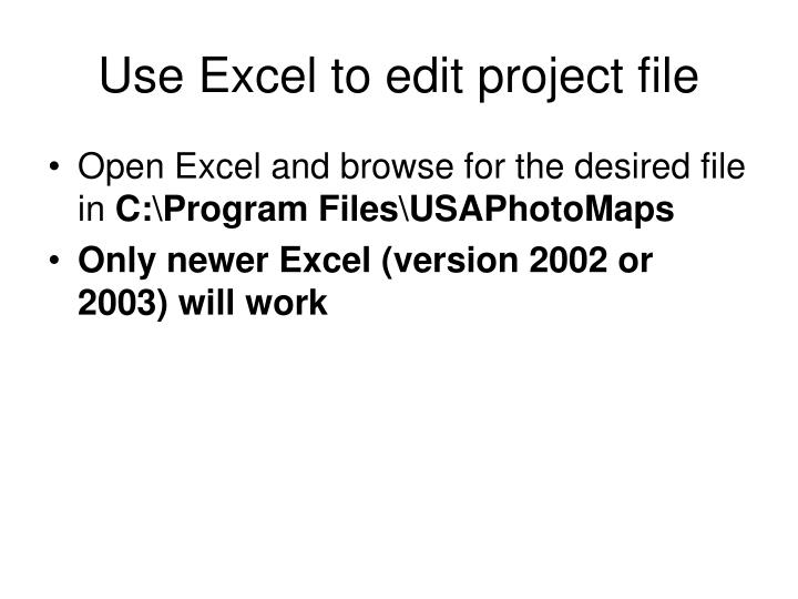 Use Excel to edit project file