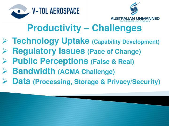 Productivity – Challenges