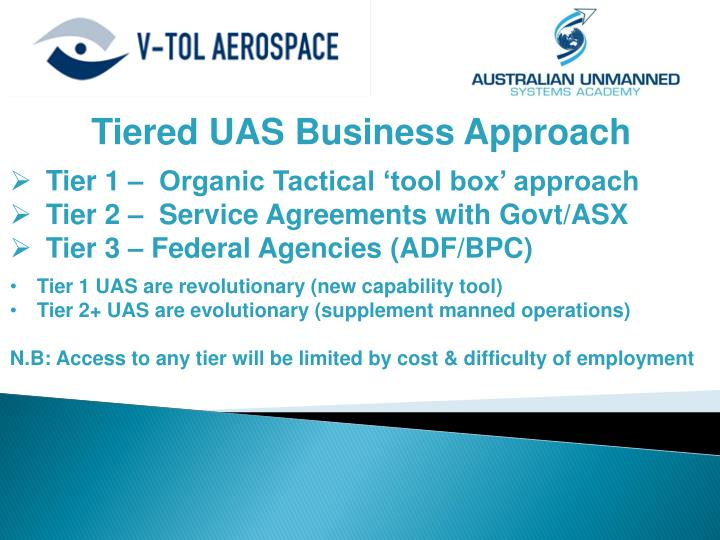 Tiered UAS Business Approach